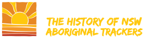 The History of NSW Aboriginal Trackers Logo
